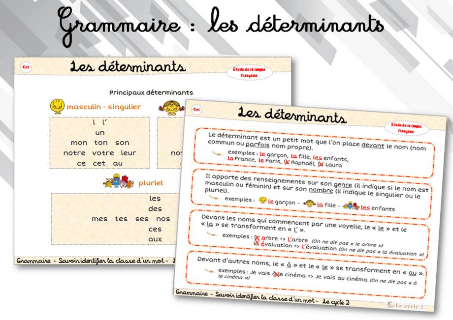 le-determinant-liste-des-principaux-determinants-ce1-ce2-grammaire-trace-ecrite-lecon-cycle-2-identifier-la-classe-d-un-mot